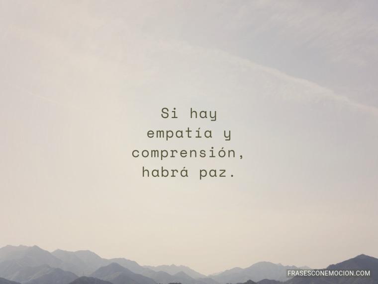 Si hay empatía y...