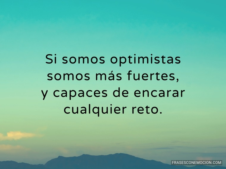 Si somos optimistas...