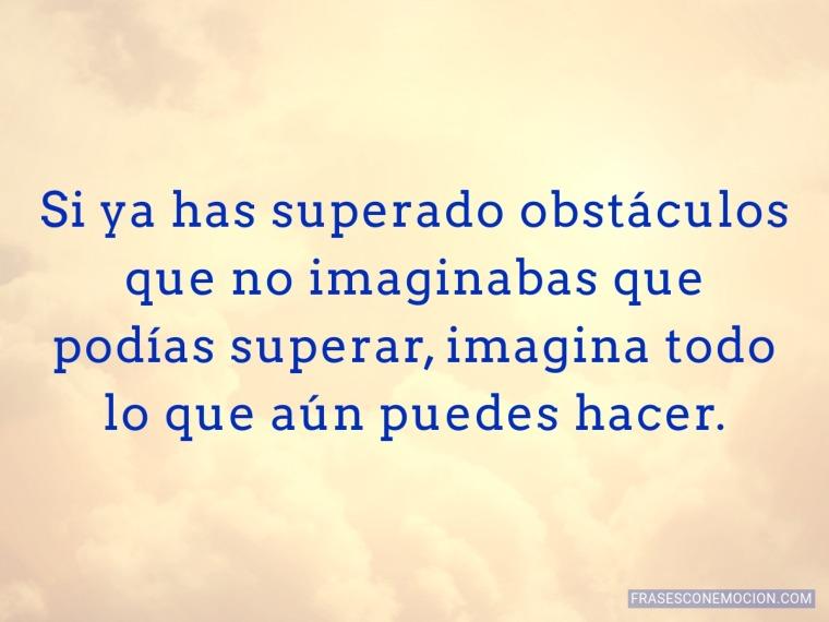 Si ya has superado obstáculos...