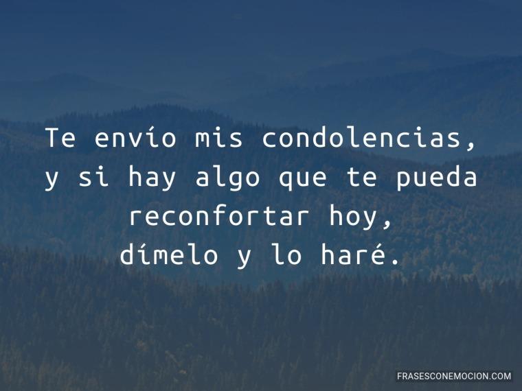 Te envío mis condolencias...