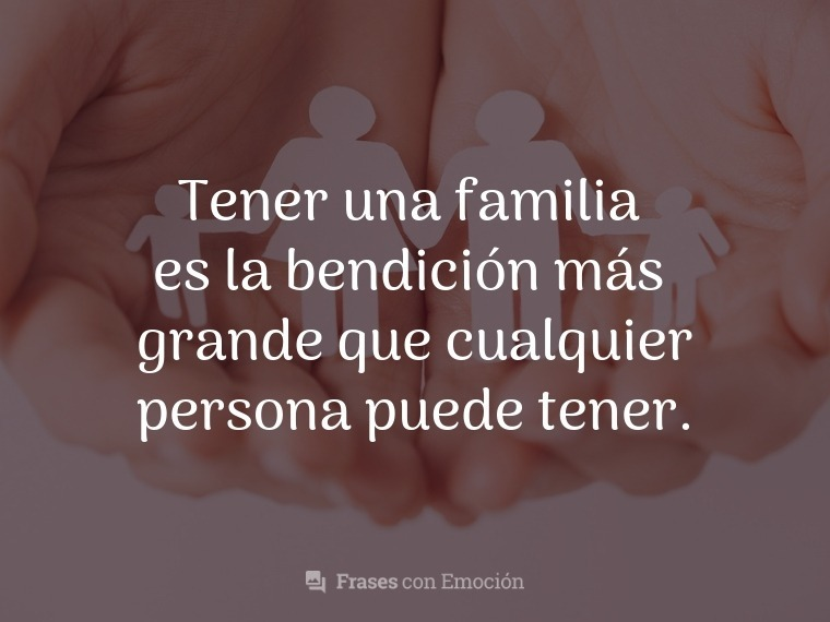 Tener una familia...