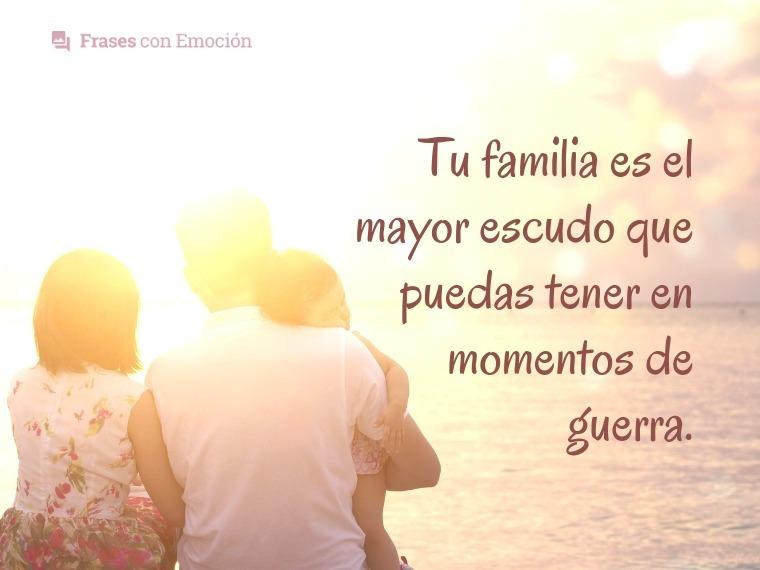 Tu Familia Es Frases Con Emoción