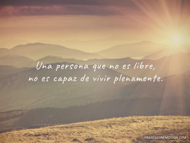 Una persona que no es libre...